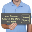 Design Own Glow In The Dark Engraved Sign