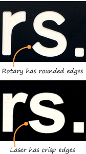 Rotary versus laser engraving