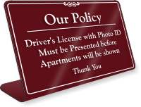 Our Policy Driver's License Photo ID Desk Sign