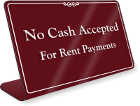 No Cash Accepted Rent Payments Sign